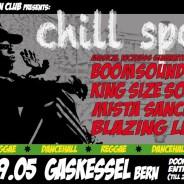 CHILL SPOT – Reggae & Dancehall @ Gaskessel, Bern – 09.05.2015
