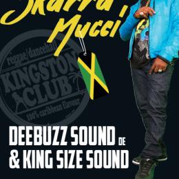 SKARRA MUCCI (Jamaica) live pon DEEBUZZ SOUND @ Gaskessel, Bern – 30.04.2016