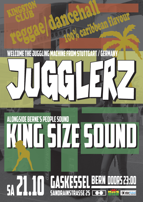#KingstonClub @ Gaskessel, Bern feat. JUGGLERZ & KING SIZE SOUND