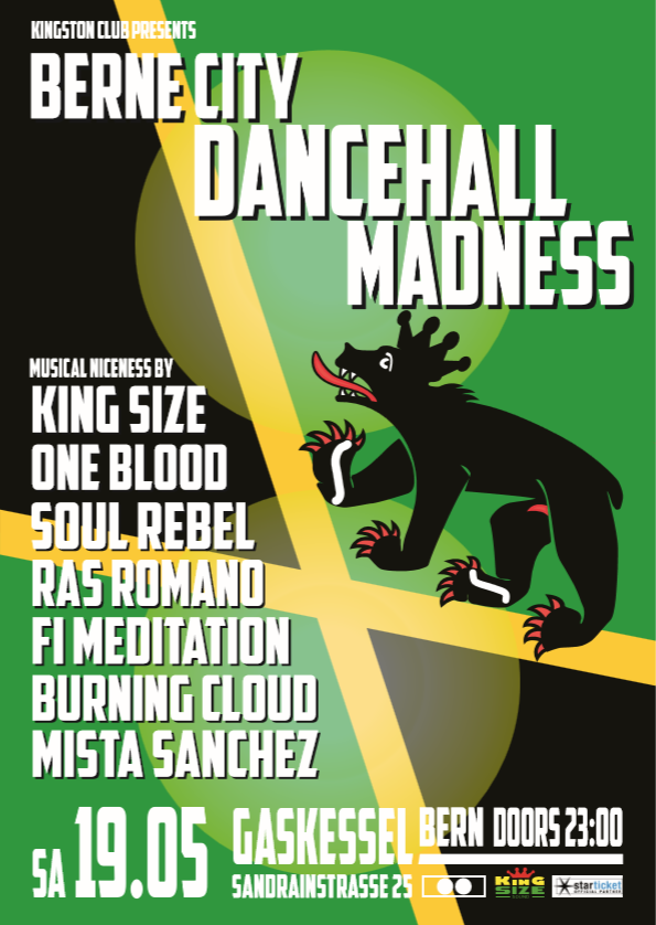 Bern City Dancehall Madness - Saturday, May 19th 2018 - Gaskessel Bern