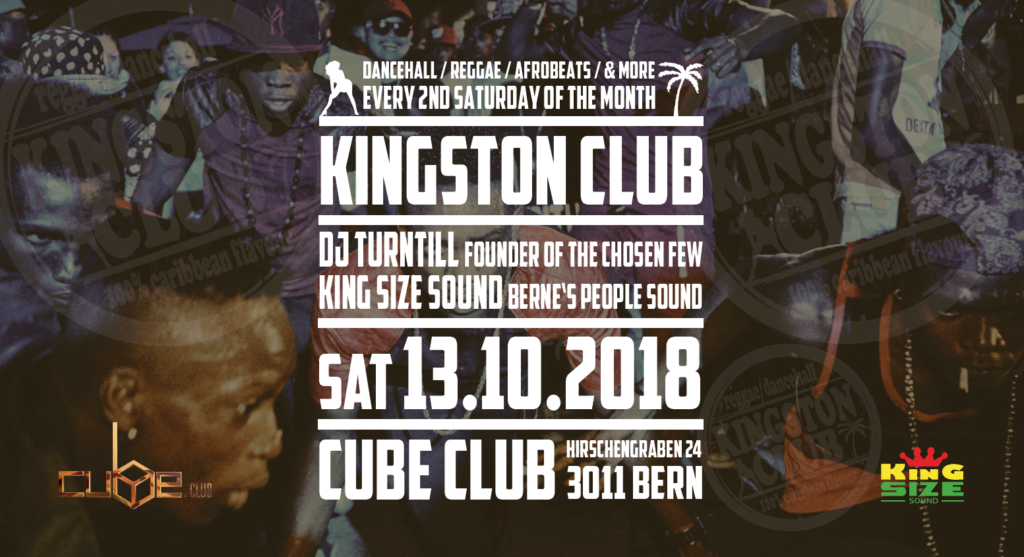Kingston Club with DJ Turntill & King Size Sound - Cube Club, Bern - October 13, 2018