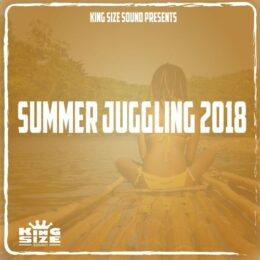 """Summer Juggling 2018"" – a reggae mix by King Size Sound"